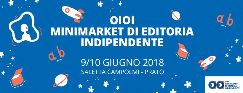 OiOi Festival dell'ditoria indipendente a Prato